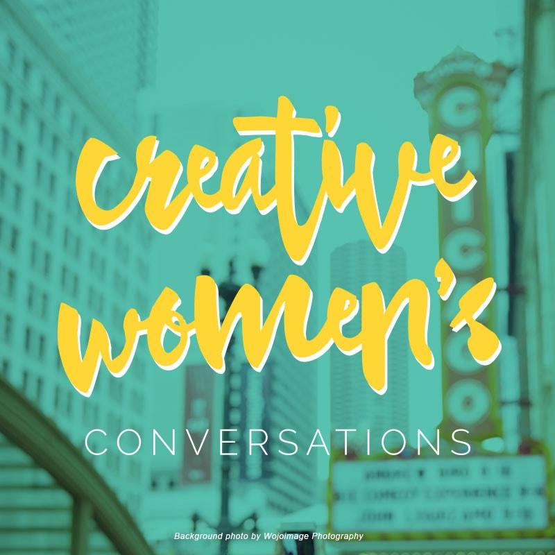 Creative Women's Conversations