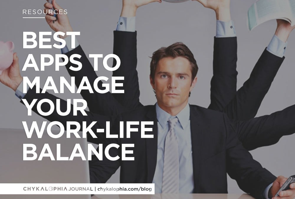 Best Apps to Manage Your Work-Life Balance