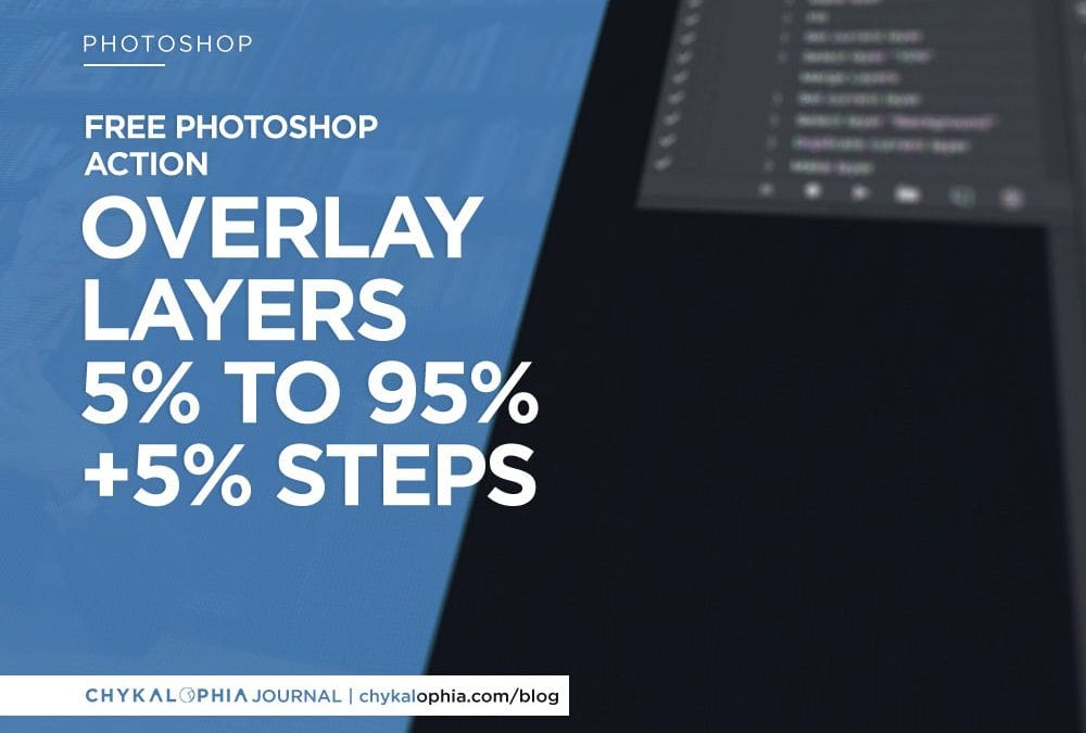 Free Photoshop Action: Create Image Overlay Based On Foreground Color 5% To 95%