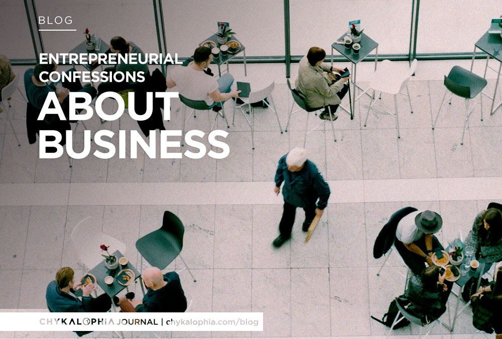 You're Not Alone: Confessions From Real Entrepreneurs About Business