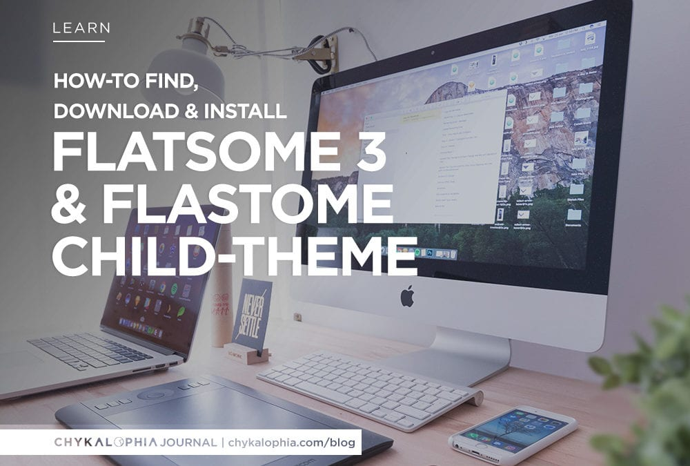 How To Find, Download & Install Flatsome 3 Theme & Flatsome 3 Child Theme