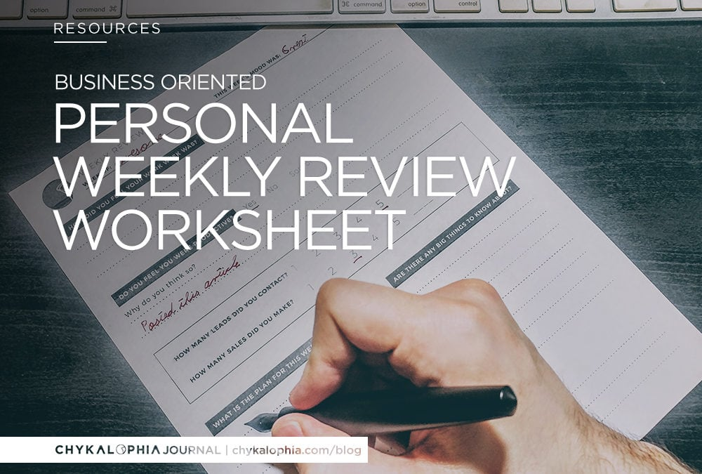 Our Business Oriented Yet Personal Weekly Review Worksheet