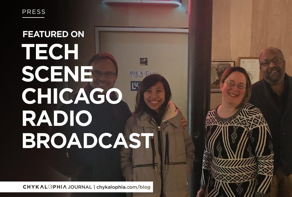 Featured: Tech Scene Chicago Radio Broadcast